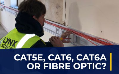 Advice on Selecting Cat5e, Cat6, Cat6a or Fibre Cable